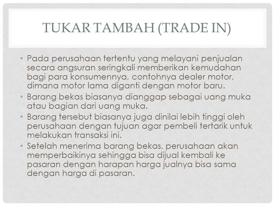 TUKAR TAMBAH (TRADE In)