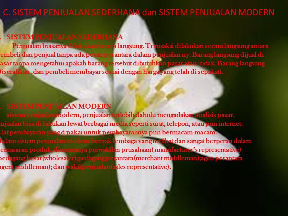 C. SISTEM PENJUALAN SEDERHANA dan SISTEM PENJUALAN MODERN