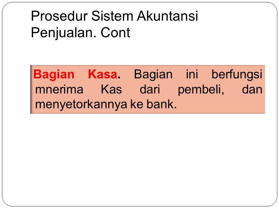 Prosedur Sistem Akuntansi Penjualan. Cont