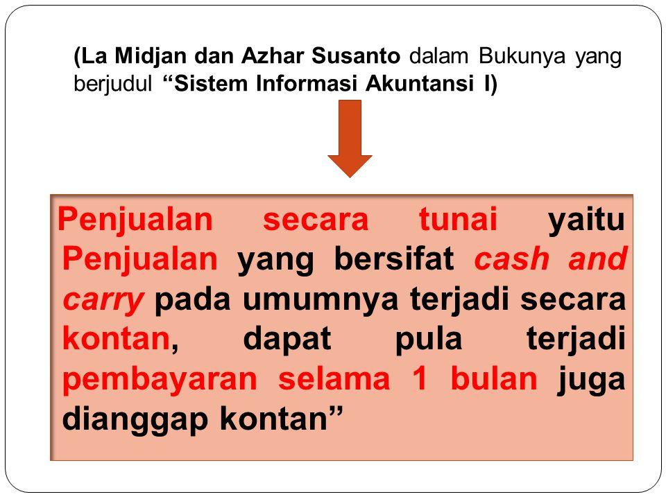 (La Midjan dan Azhar Susanto dalam Bukunya yang berjudul Sistem Informasi Akuntansi I)