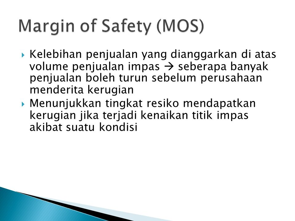 Margin of Safety (MOS)