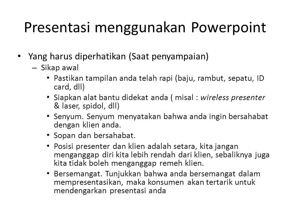 Presentasi menggunakan Powerpoint
