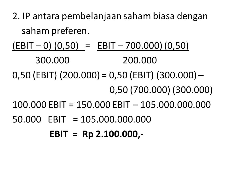2. IP antara pembelanjaan saham biasa dengan saham preferen