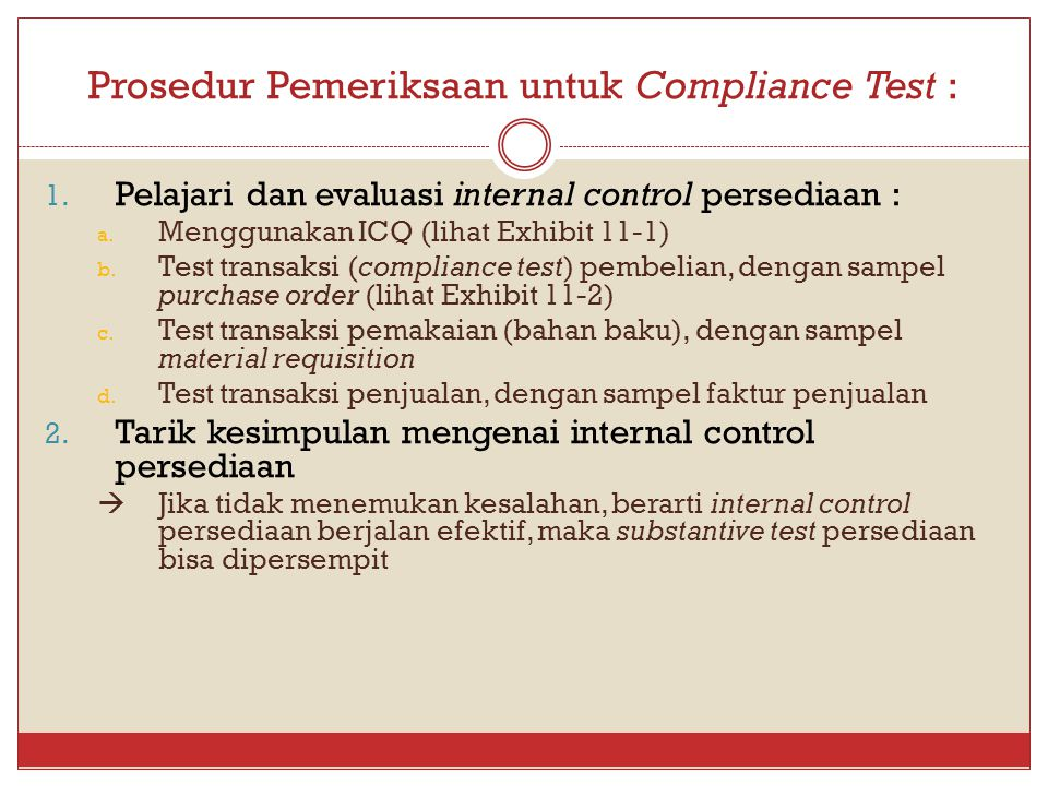 Prosedur Pemeriksaan untuk Compliance Test :