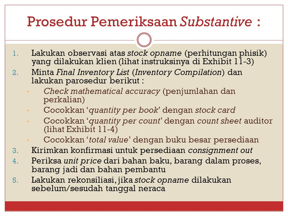 Prosedur Pemeriksaan Substantive :