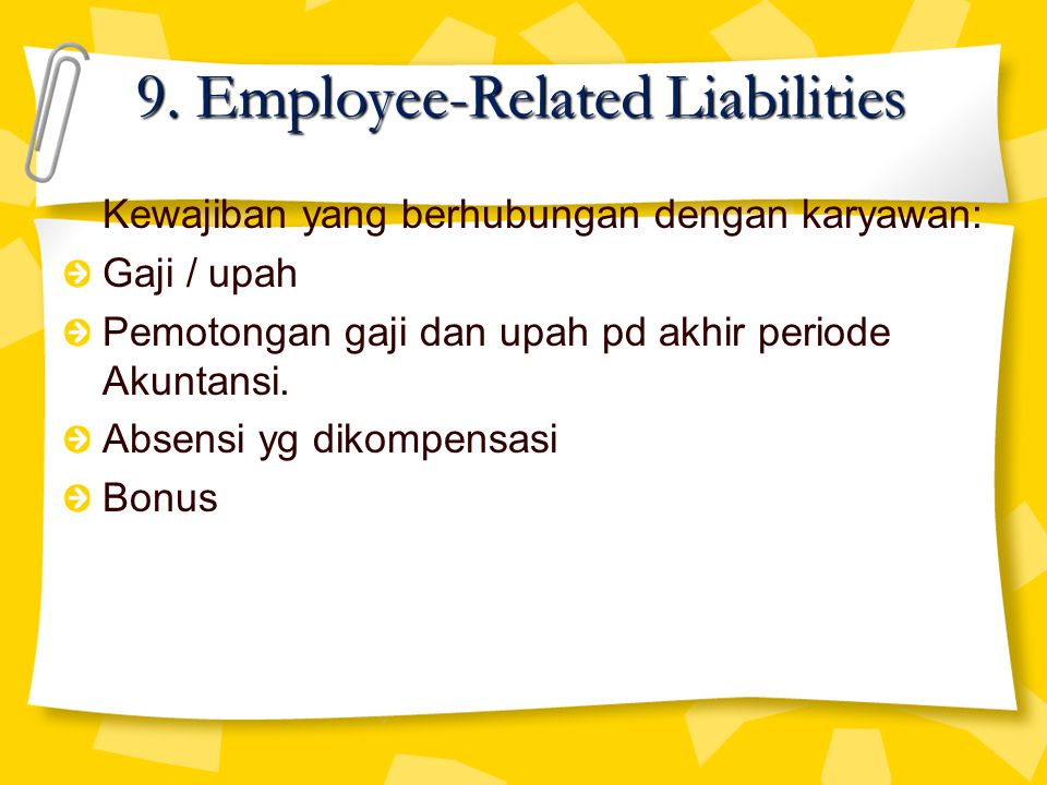 9. Employee-Related Liabilities