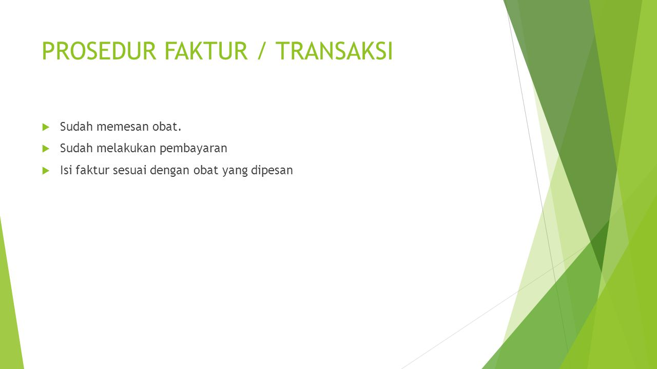 PROSEDUR FAKTUR / TRANSAKSI