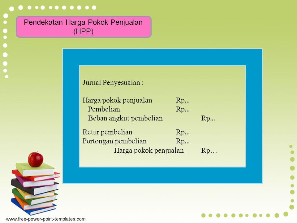 Pendekatan Harga Pokok Penjualan (HPP)