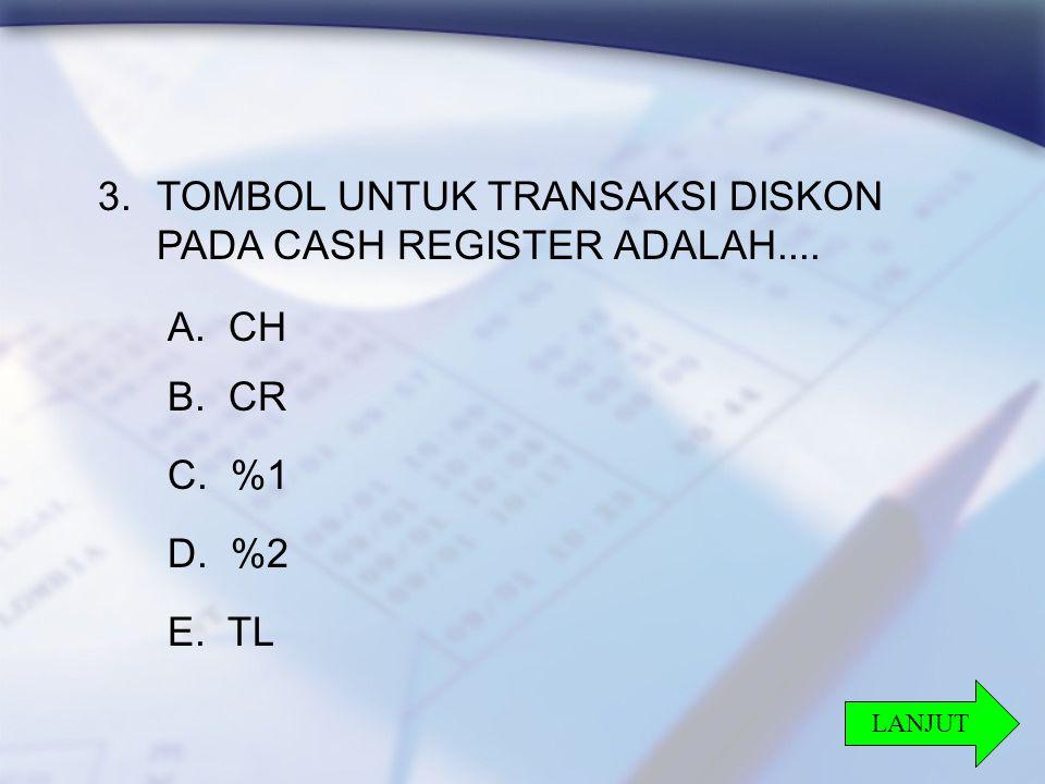 TOMBOL UNTUK TRANSAKSI DISKON PADA CASH REGISTER ADALAH....