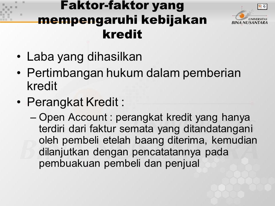 Faktor-faktor yang mempengaruhi kebijakan kredit