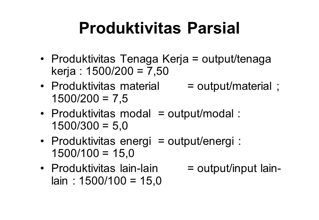 Produktivitas Parsial