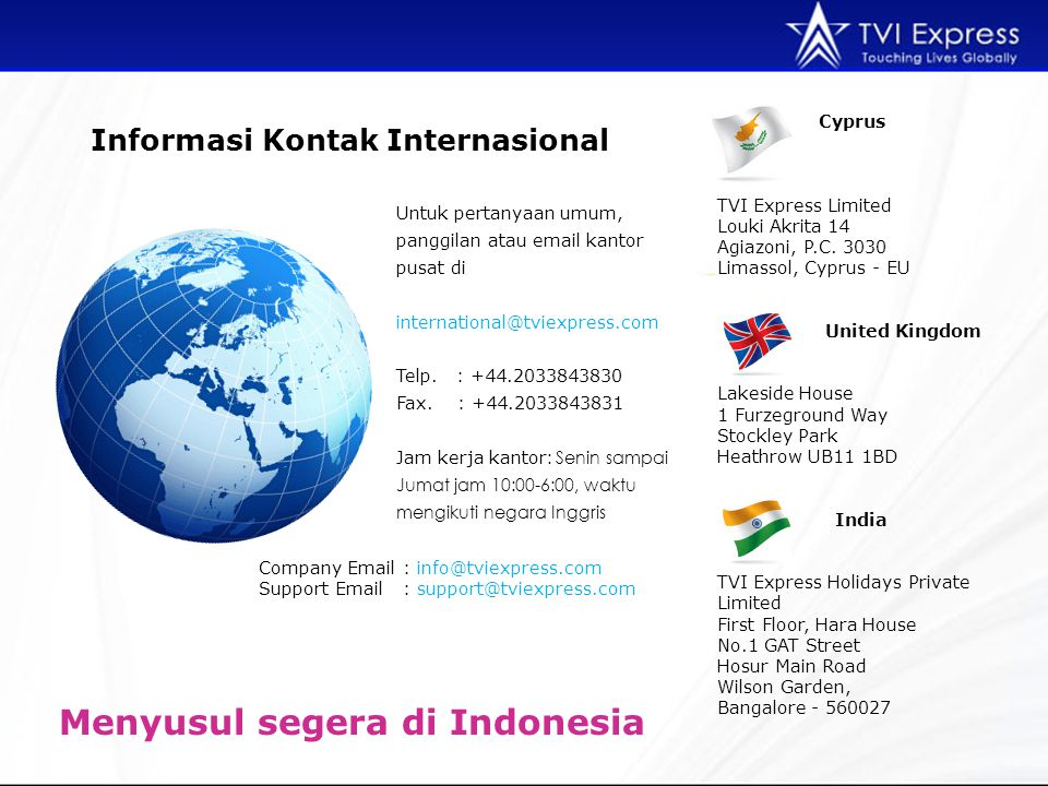Menyusul segera di Indonesia
