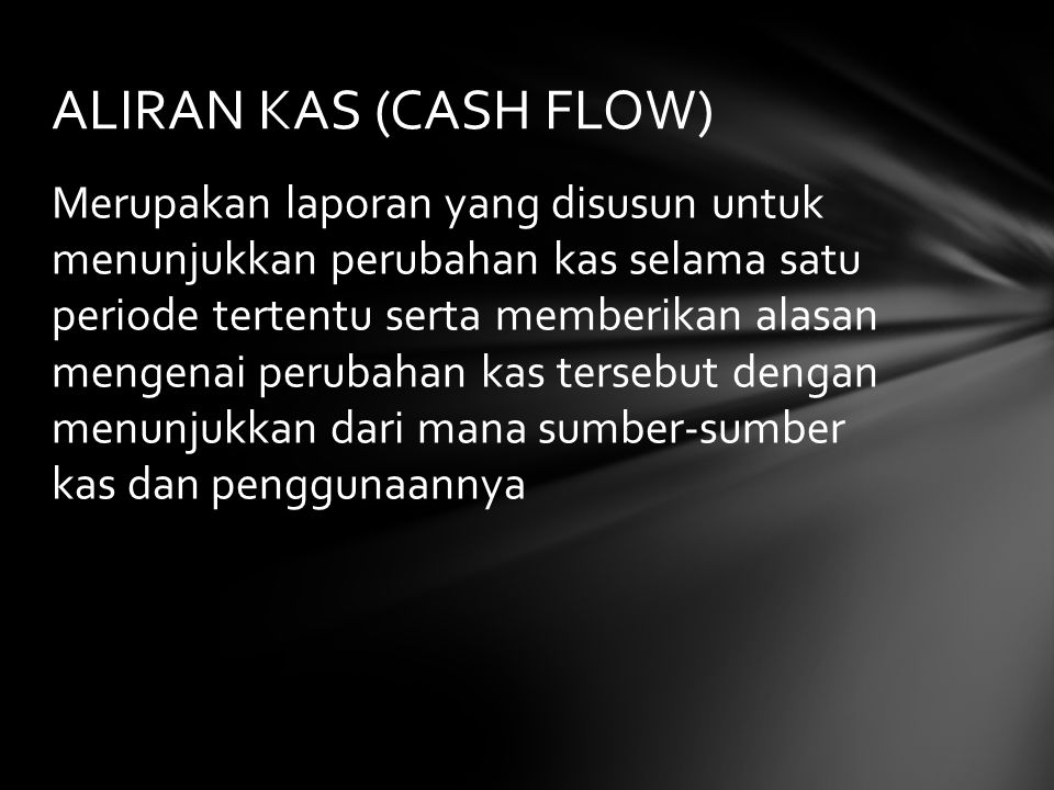 ALIRAN KAS (CASH FLOW)