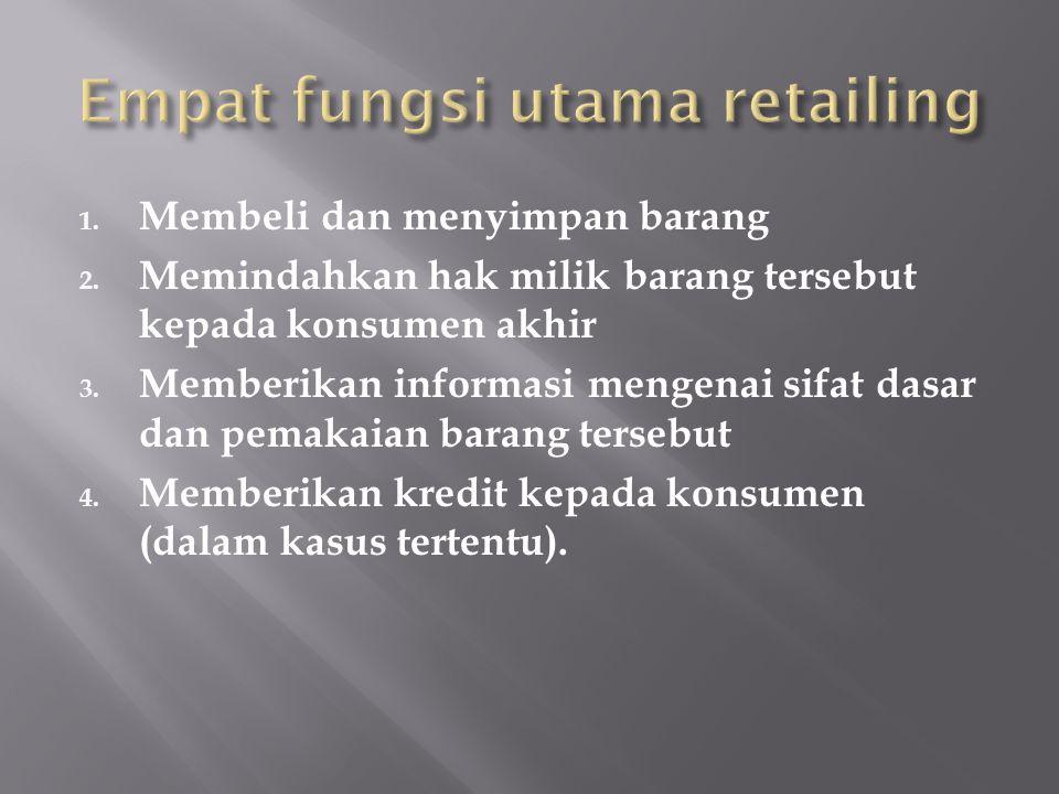 Empat fungsi utama retailing