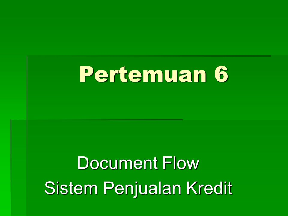 Document Flow Sistem Penjualan Kredit