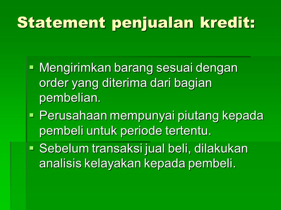 Statement penjualan kredit: