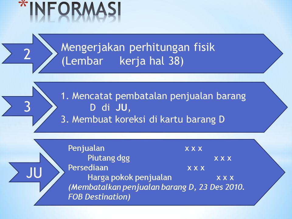 INFORMASI 2 3 JU Mengerjakan perhitungan fisik (Lembar kerja hal 38)