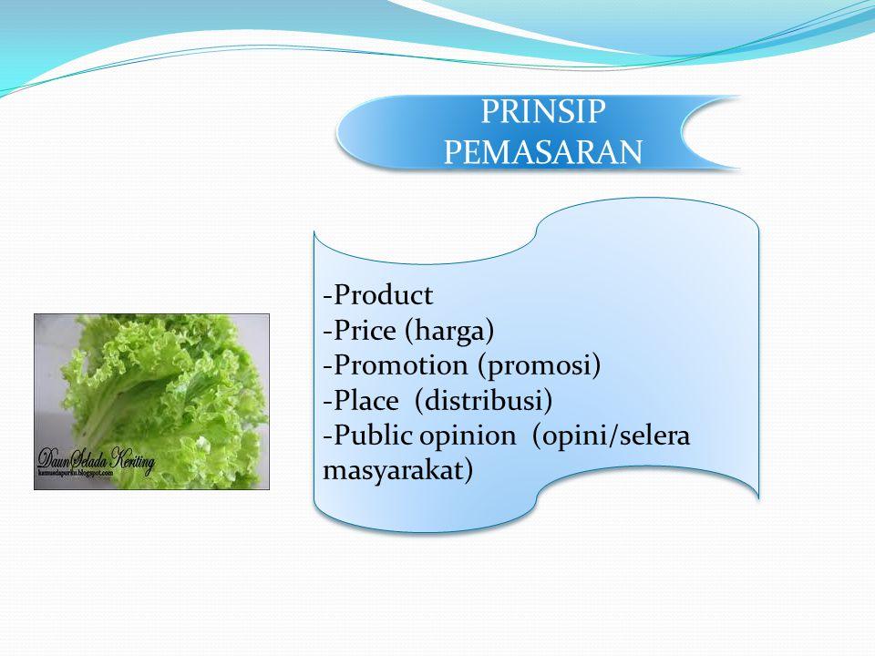 PRINSIP PEMASARAN Product Price (harga) Promotion (promosi)