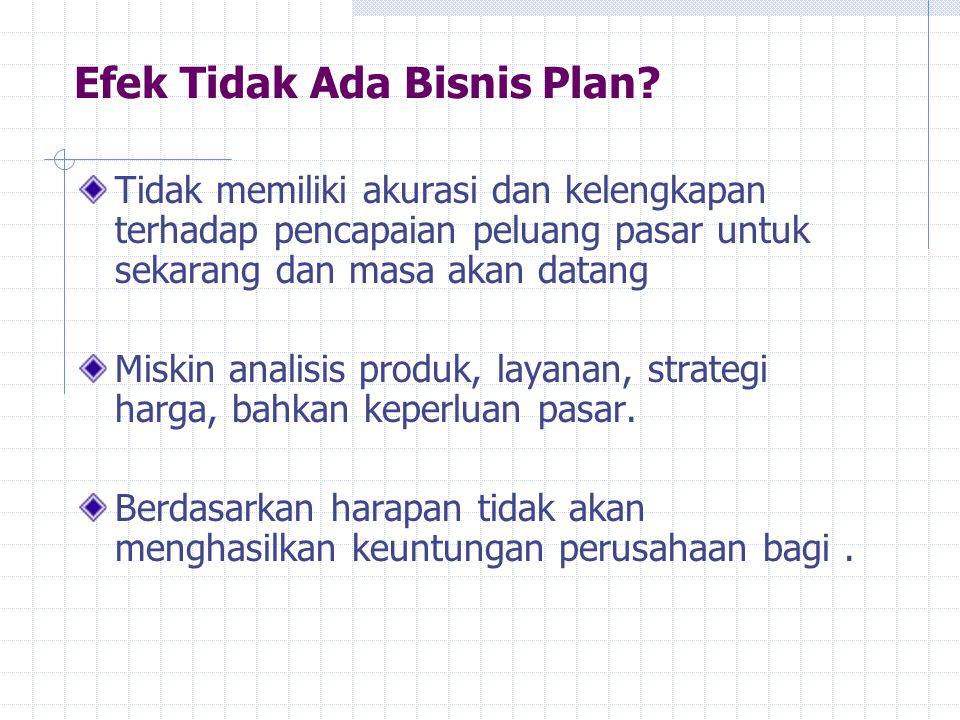 Efek Tidak Ada Bisnis Plan