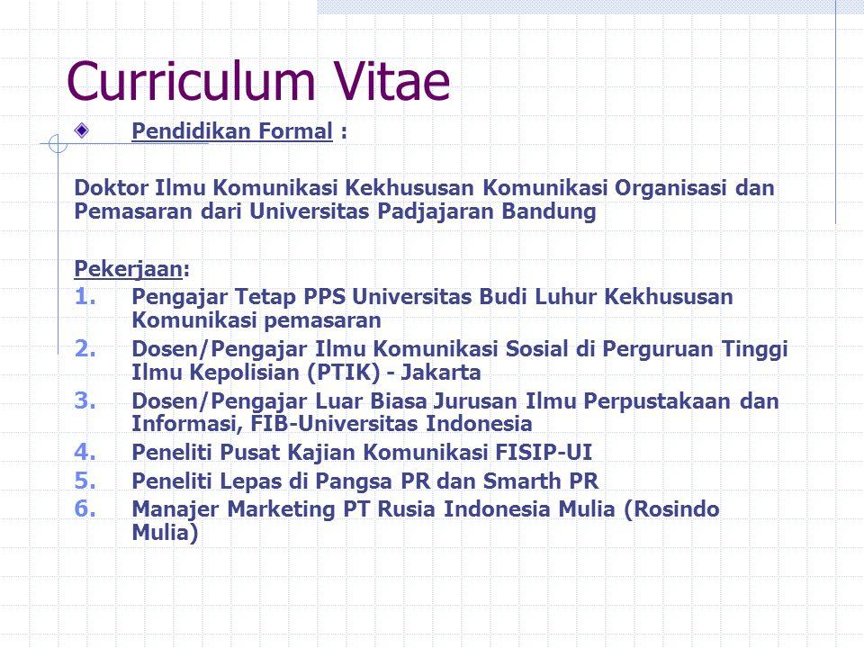 Curriculum Vitae Pendidikan Formal :