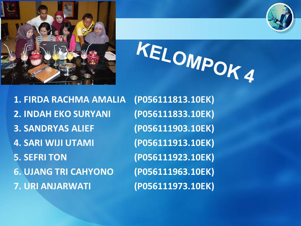 KELOMPOK 4 1. FIRDA RACHMA AMALIA (P056111813.10EK)