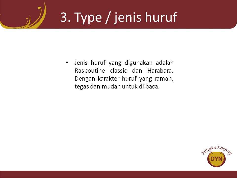 3. Type / jenis huruf
