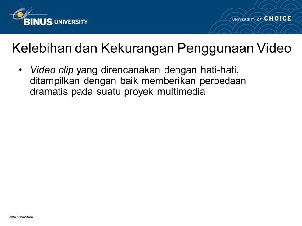Kelebihan dan Kekurangan Penggunaan Video
