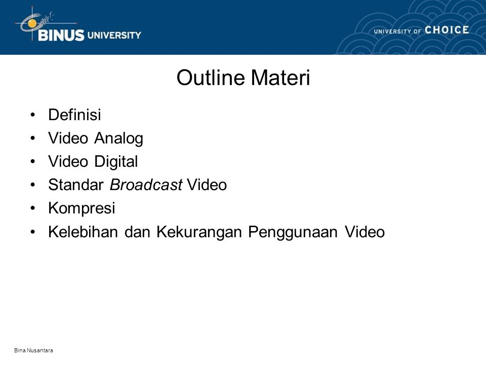 Outline Materi Definisi Video Analog Video Digital