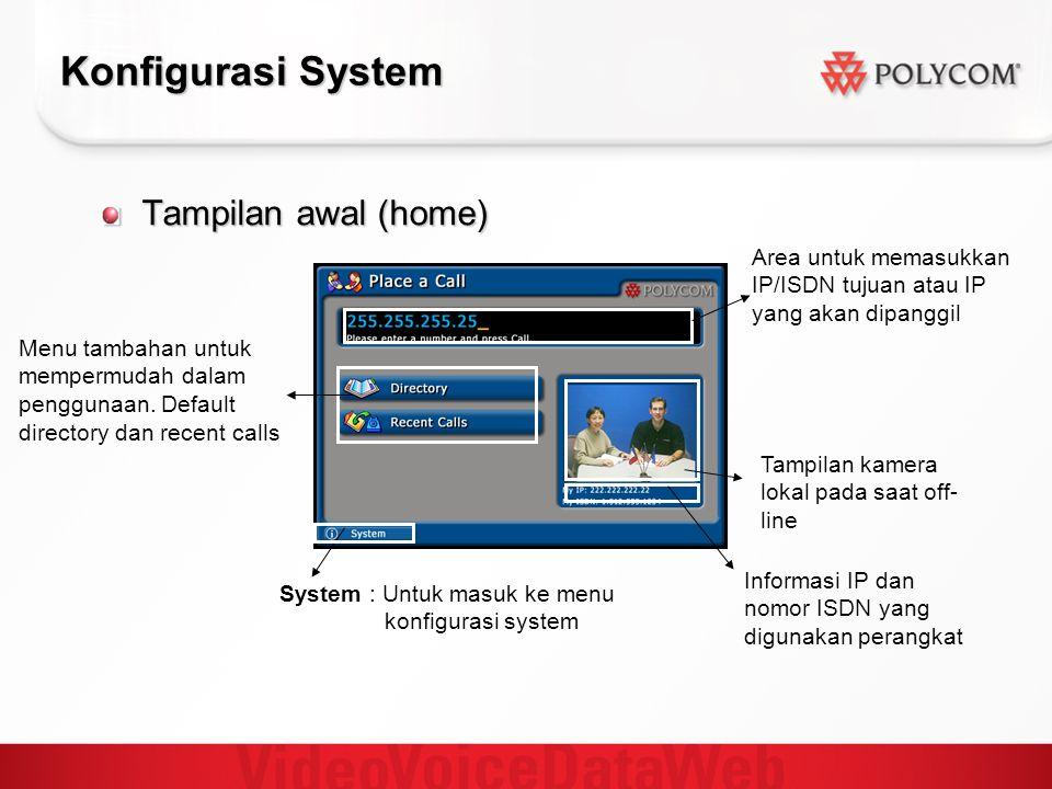 Konfigurasi System Tampilan awal (home)