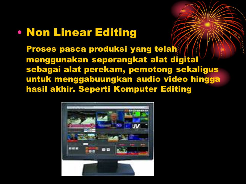 Non Linear Editing