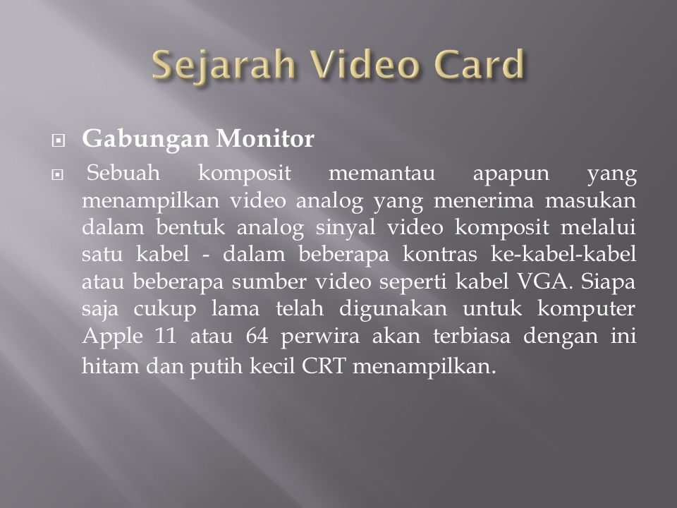 Sejarah Video Card Gabungan Monitor