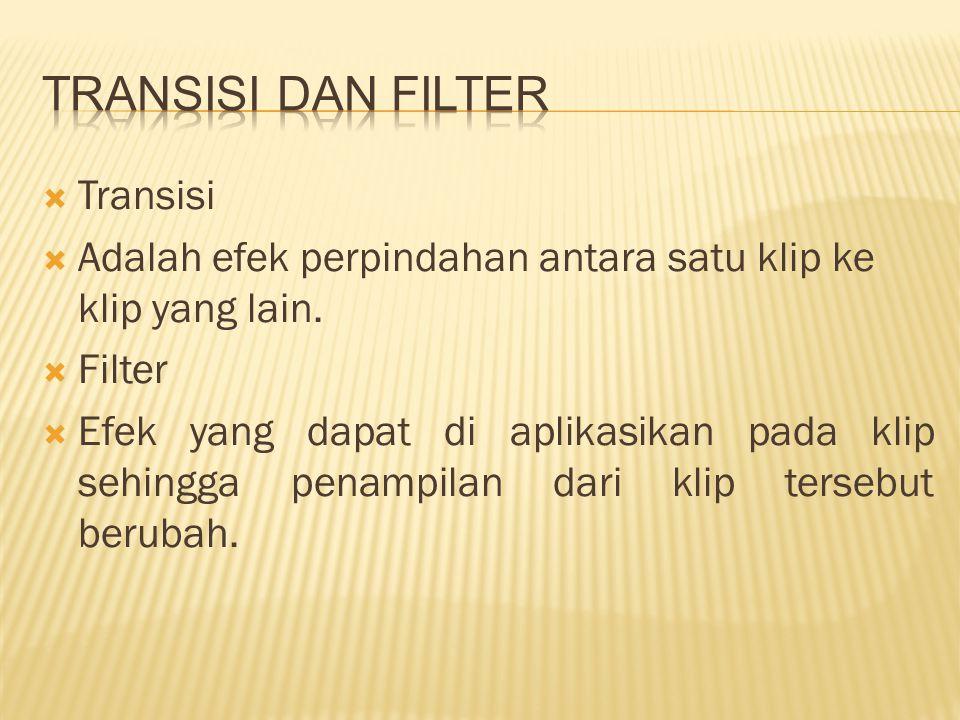 Transisi dan Filter Transisi