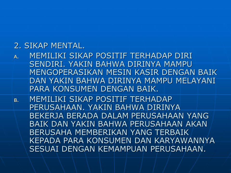 2. SIKAP MENTAL.