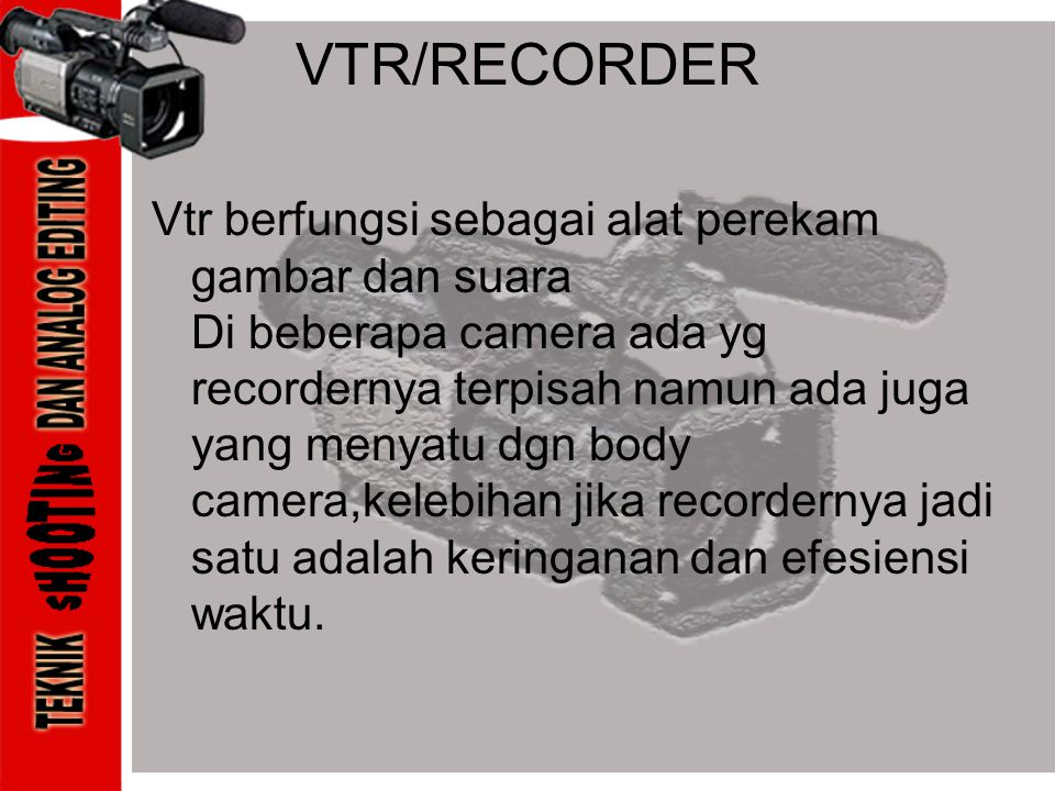 VTR/RECORDER