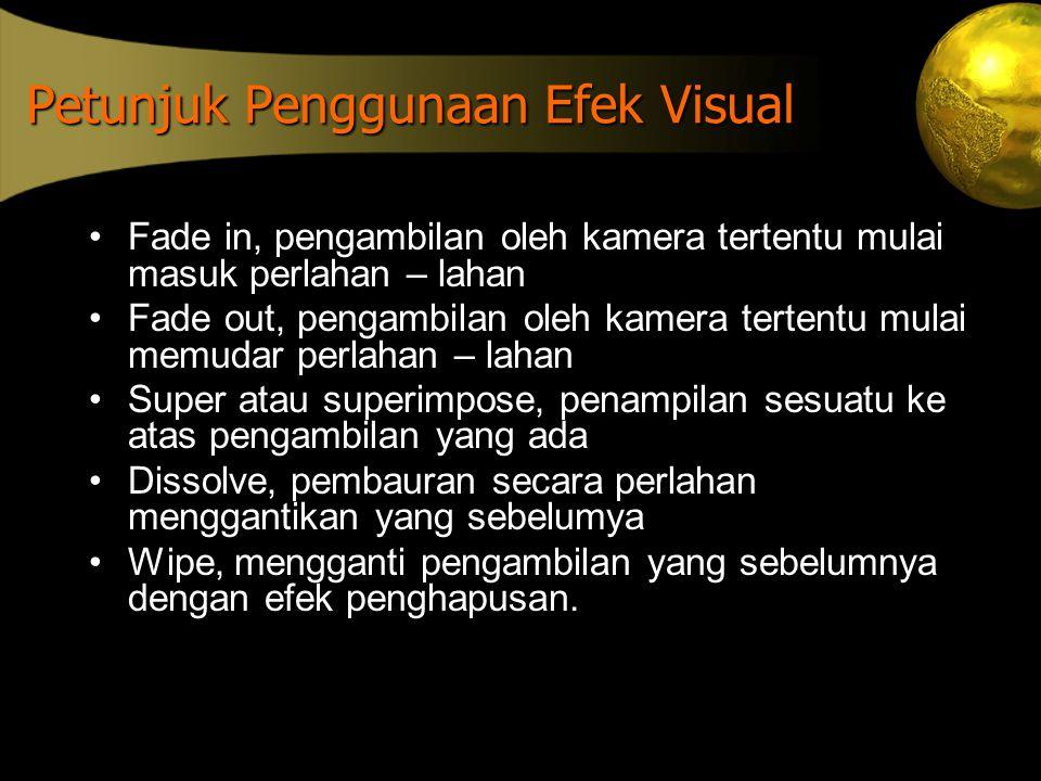 Petunjuk Penggunaan Efek Visual