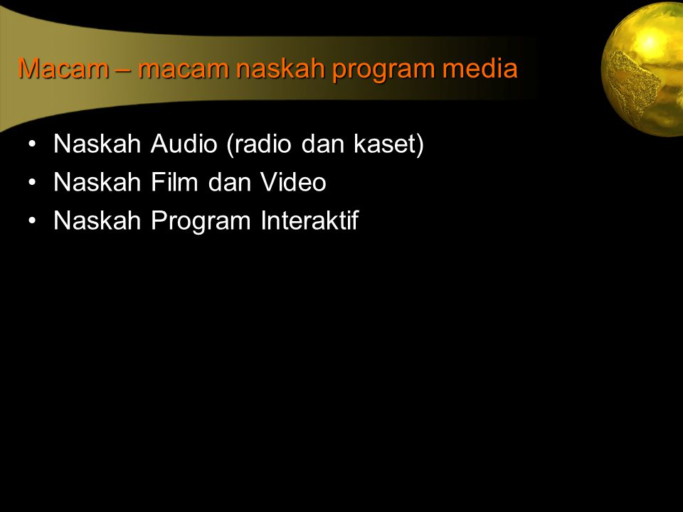 Macam – macam naskah program media