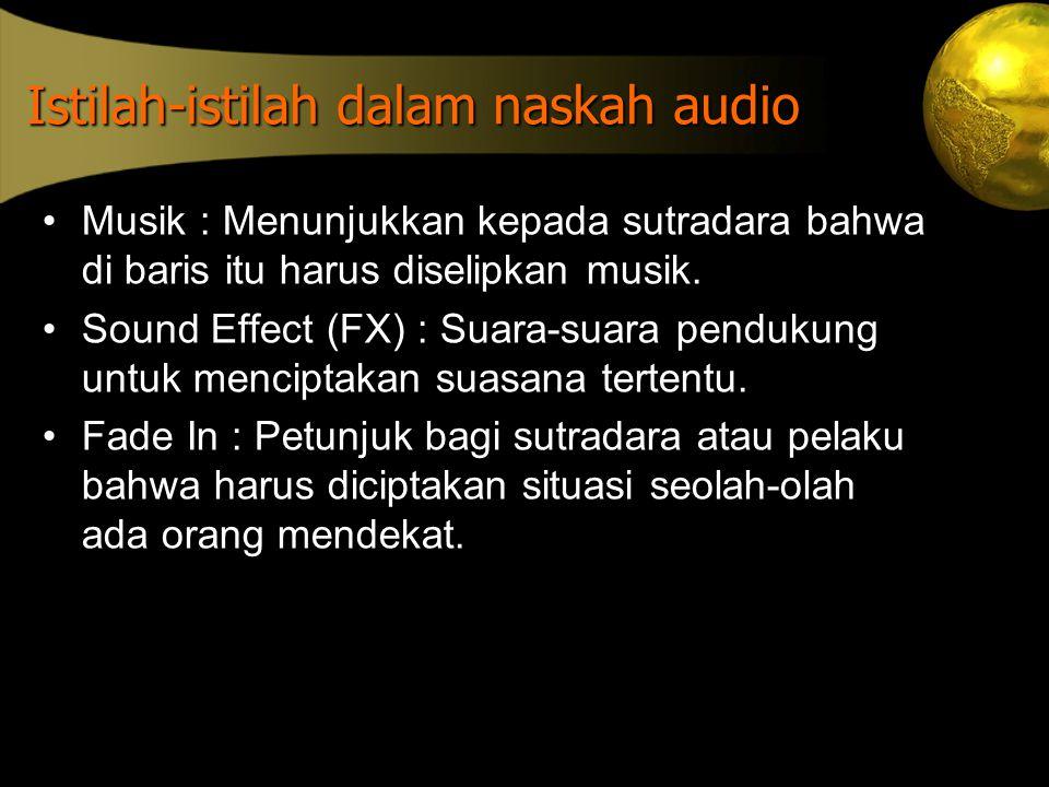 Istilah-istilah dalam naskah audio