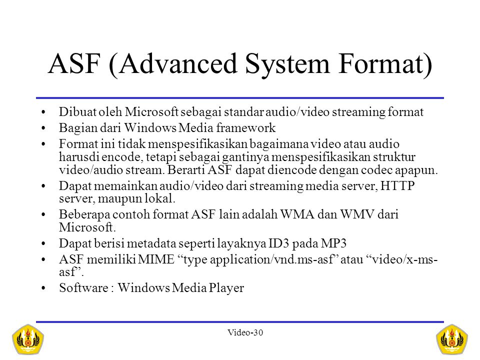 ASF (Advanced System Format)