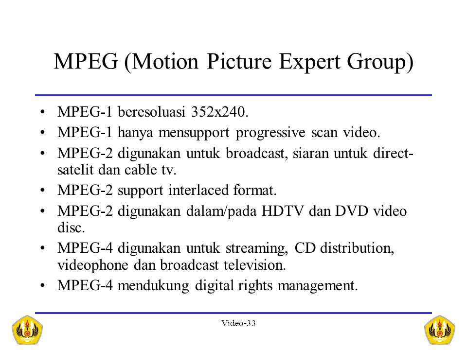 MPEG (Motion Picture Expert Group)