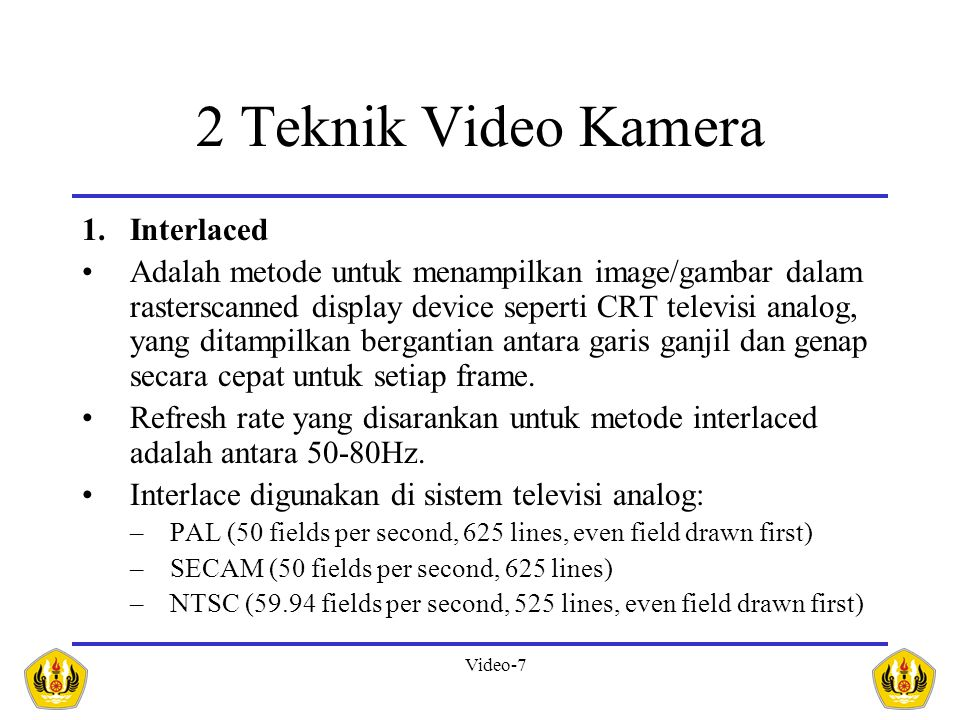 2 Teknik Video Kamera Interlaced