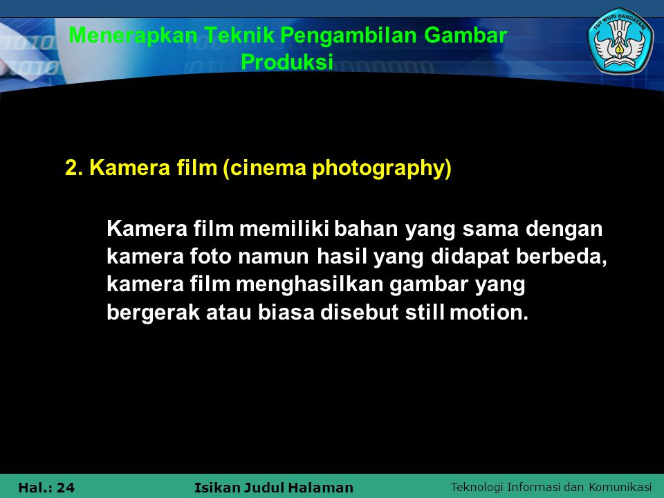 Menerapkan Teknik Pengambilan Gambar Produksi