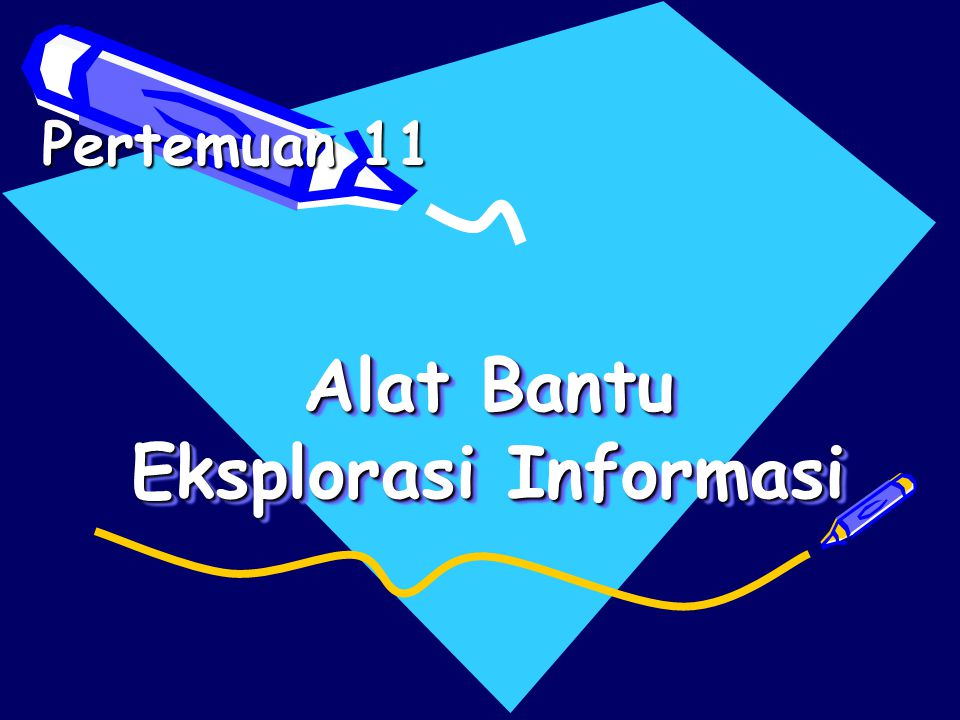 Alat Bantu Eksplorasi Informasi