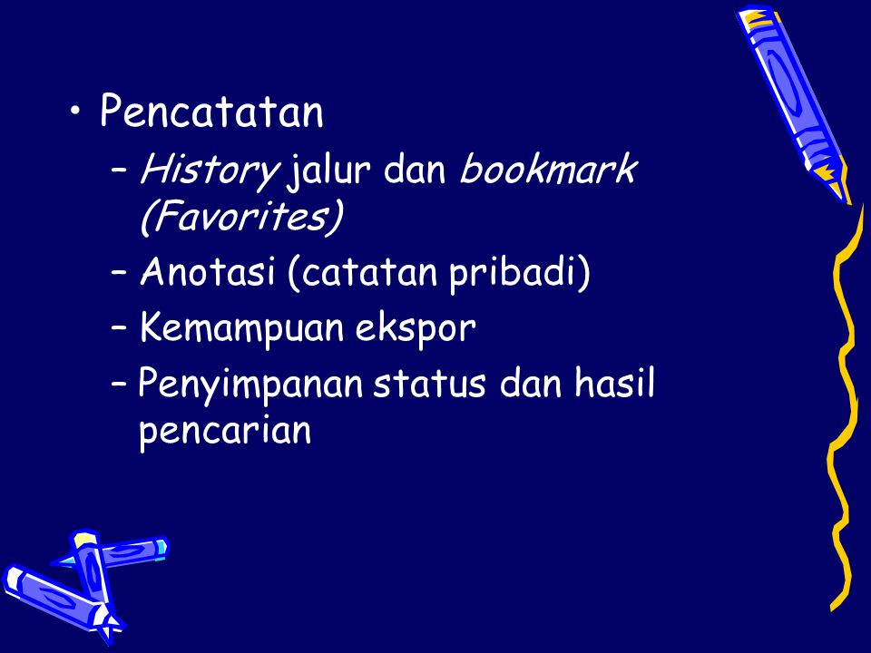 Pencatatan History jalur dan bookmark (Favorites)