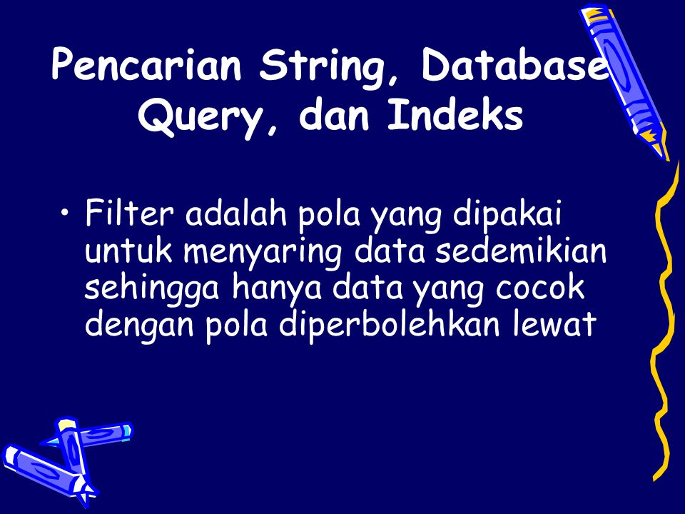 Pencarian String, Database Query, dan Indeks