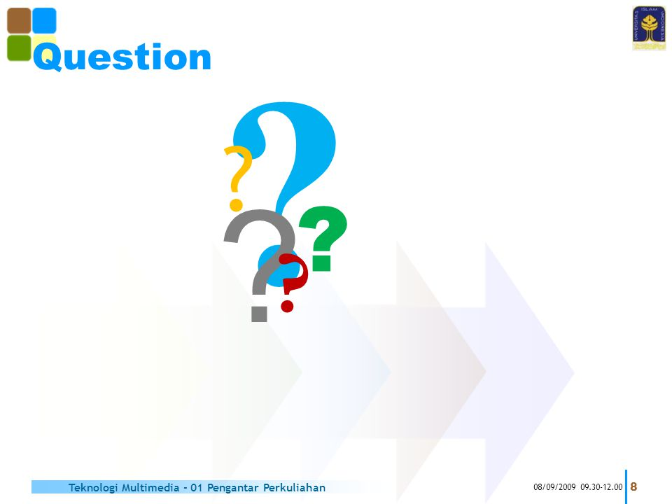 Question Teknologi Multimedia - 01 Pengantar Perkuliahan