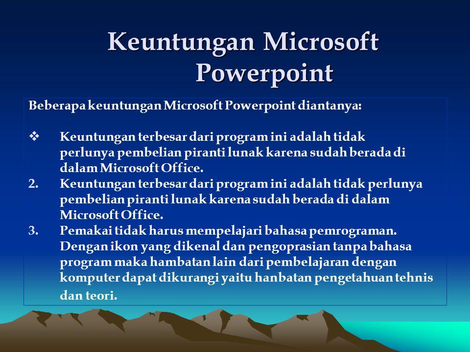 Keuntungan Microsoft Powerpoint