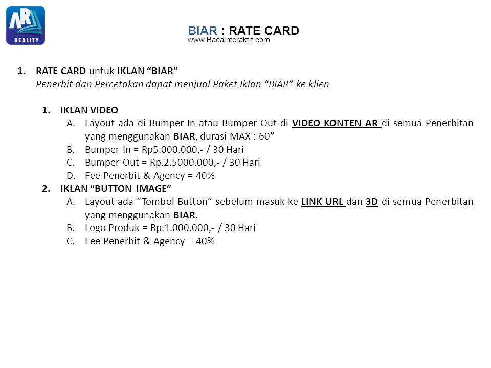 BIAR : RATE CARD RATE CARD untuk IKLAN BIAR