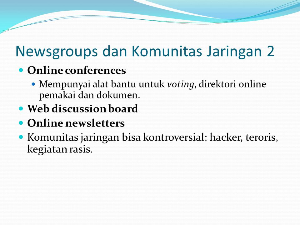 Newsgroups dan Komunitas Jaringan 2