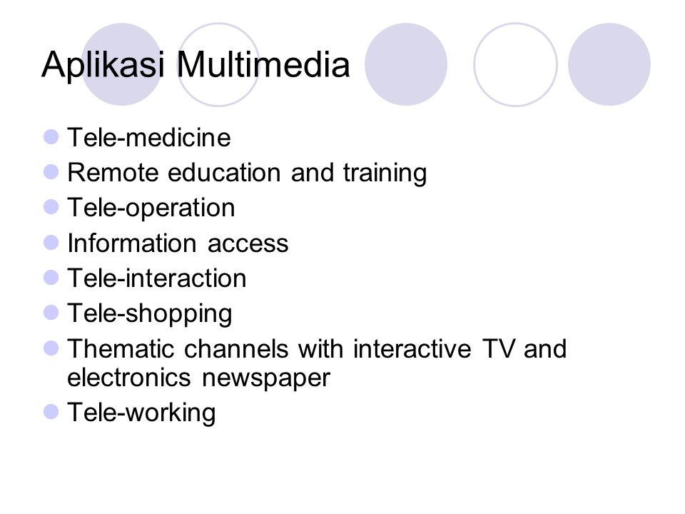Aplikasi Multimedia Tele-medicine Remote education and training