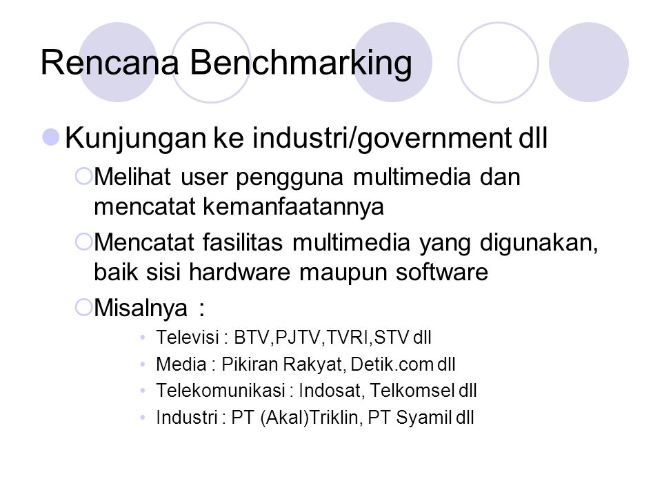 Rencana Benchmarking Kunjungan ke industri/government dll